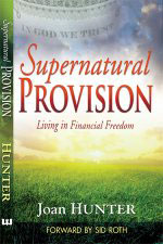 Supernatural Provision Living in Financial Freedom
